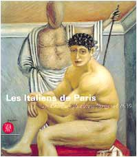 Les italiens de Paris. De Chirico e gli altri a Parigi nel 1930