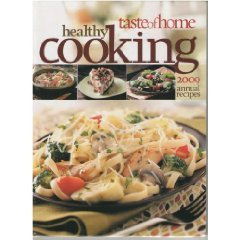 Taste of Home Heathy Cooking Annual Recipes 2009