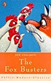 The Fox Busters (Puffin Modern Classics) (0140372326) by DICK KING-SMITH