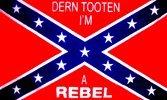 3x5 Rebel Dern Tootin Im a Rebel Flag