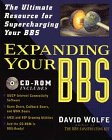 Expanding Your BBS (0471115665) by Wolfe, David