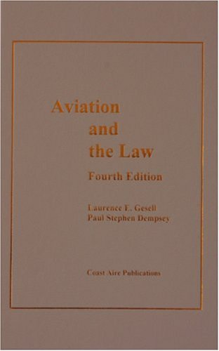 Aviation And the Law, 4th ed