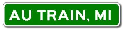 AU TRAIN, MICHIGAN City Limit Sign - Aluminum