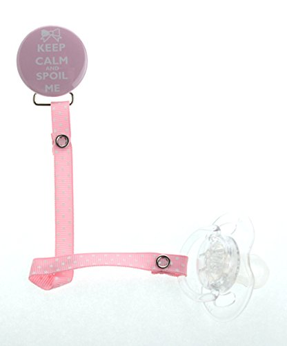 Keep Calm and Spoil me Pacifier Clip with Mtching Pink Ribbon (RKCS) - 1