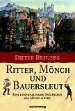 img - for Ritter, Monch Und Bauersleiine Unterhaltsame Geschichte Des Mittelalters book / textbook / text book