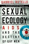 img - for Sexual Ecology: AIDS and the Destiny of Gay Men book / textbook / text book