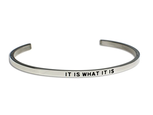 IT IS WHAT IT IS:Gift for Her,Mantra Bracelet, Inspirational gift,100% Guaranteed,Perfect Gift.
