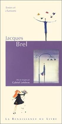 Jacques Brel par Brel