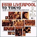 FROM LIVERPOOL TO TOKYO〜