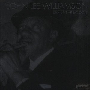 JOHN LEE WILLIAMSON (SONN... - Shake The Boogie (Japanese Import) (Import) - LP