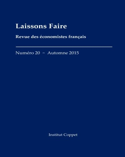 Laissons Faire - n.20 - automne 2015 (Volume 20) (French Edition)