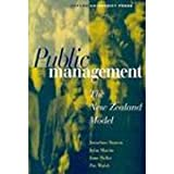 Public Management: The New Zealand Model (0195583256) by Boston, Jonathan