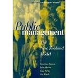Public Management: The New Zealand Model (0195583256) by Boston, Jonathan