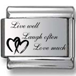 Live Well, Laugh Often, Love Much Laser Italian Charm