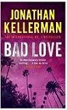 Bad Love (Alex Delaware)
