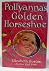 Pollyanna's Golden Horseshoe