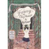 Fanny at Chez Panisse: A Child's Restaurant Adventures with 46 Recipes ~ Alice Waters