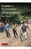Games in Economic Development South Asian Edition