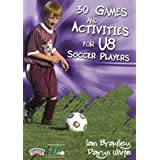 30 games and activities for U8 soccer players