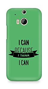 Amez I Can because I Think Back Cover For HTC One M8