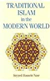 Traditional Islam In The Modern World (0710303327) by Seyyed Hossein Nasr