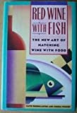 img - for Red Wine With Fish: The New Art of Matching Wine With Food book / textbook / text book