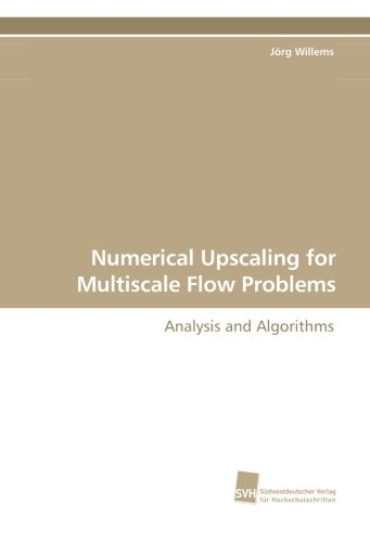 Numerical Upscaling for Multiscale Flow Problems: Analysis and Algorithms