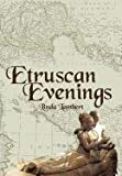 Etruscan Evenings