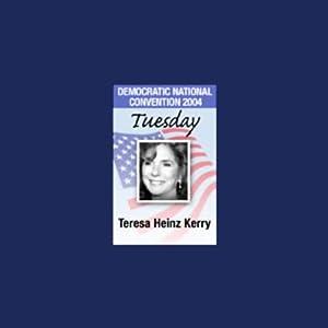 2004 DNC: Teresa Heinz Kerry (7/27/04) | [Teresa Heinz Kerry]