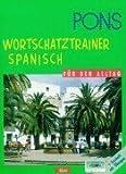 img - for PONS Wortschatztrainer . . . f r den Alltag, je 1 Cassette m. Beiheft, Spanisch book / textbook / text book