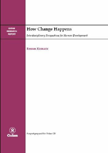 How Change Happens: Interdisciplinary Perspectives for Human Development (An Oxfam International Research Report)