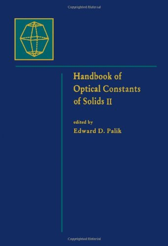Handbook of Optical Constants of Solids, Volume 2: Volume 2