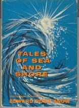 Tales Of Sea And Shore: Selected From The Stories Of Edward Rowe Snow front-1025189