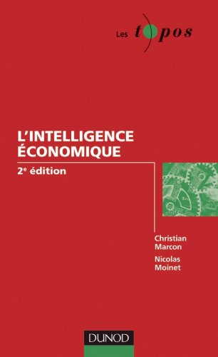 L'intelligence économique - 2e édition (Les Topos)