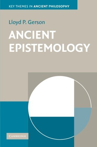 Ancient Epistemology (Key Themes in Ancient Philosophy)