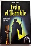 Ivan El Terrible (9682107970) by Benson Bobrick