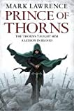 Mark Lawrence Prince of Thorns (The Broken Empire, Book 1)