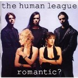Romantic? ~ Human League