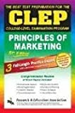 CLEP Principles of Marketing, 5th Ed. (REA) -The Best Test Prep for the CLEP Exam (CLEP Test Preparation)