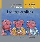 Los Tres Cerditos (Caballo Alado Clasico Series -Al Paso) (Spanish Edition)