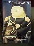The Campaign (0060975024) by Fuentes, Carlos