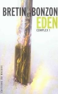 Complex : [1] : Éden