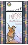 img - for Lo Que Cuentan Los Inuit book / textbook / text book