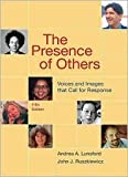 The Presence of Others 5th (fifth) edition Text Only