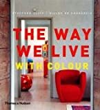 The Way We Live with Colour (0500513929) by Cliff, Stafford
