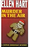 Murder in the Air (Sophie Greenway Mystery) (0345402030) by Ellen Hart