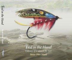 Tied In The Hand: Odyssey Of A Salmon Fly-Tyer PDF