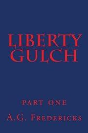 Liberty Gulch