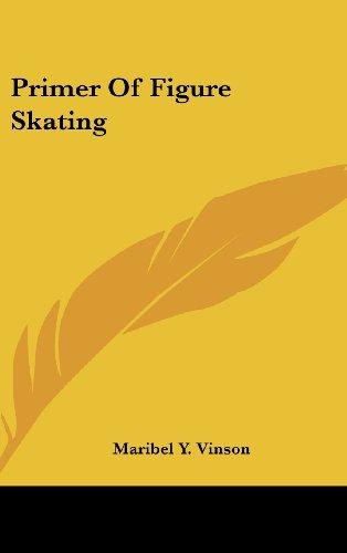 Primer Of Figure Skating