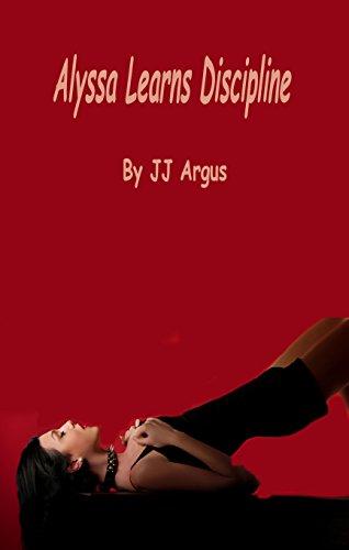 JJ Argus - Alyssa Learns Discipline